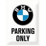 PELTIKYLTTI BMW PARKING ONLY